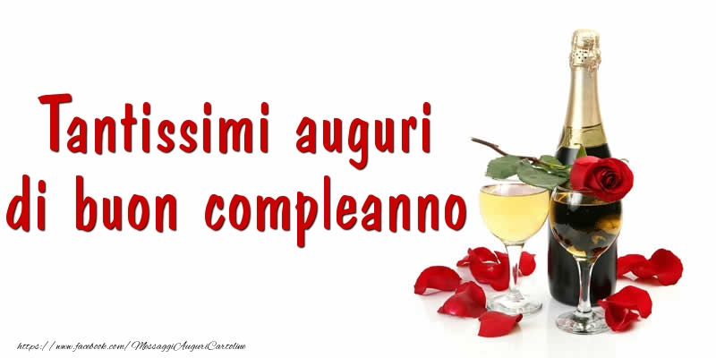 Tantissimi auguri di buon compleanno - Cartoline compleanno con champagne