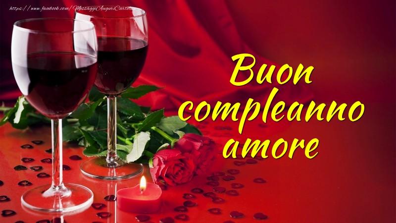 Buon compleanno amore - Cartoline compleanno con rose