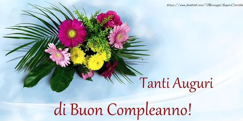 Tanti Auguri di Buon Compleanno! - Cartoline compleanno con fiori