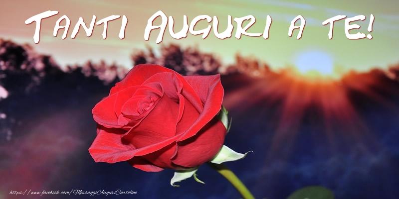 Tanti Auguri a te! - Cartoline compleanno con rose