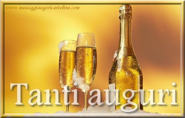 Tanti auguri - Cartoline compleanno con champagne