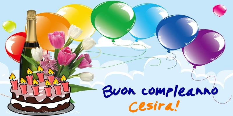 http://www.frasibuoncompleanno.com/images/nome/compleanno/cesira/compleanno-cesira-218734.jpg
