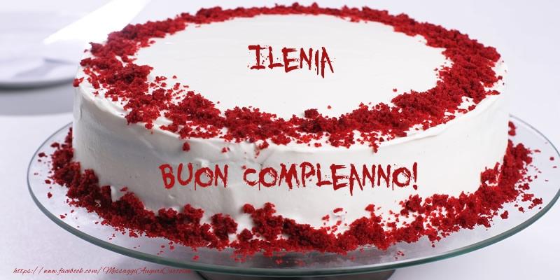 Torta Ilenia Buon Compleanno! - Cartoline compleanno con torta