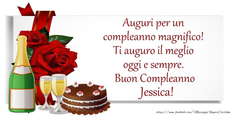 Auguri per un compleanno magnifico! Ti auguro il meglio oggi e sempre. Buon Compleanno, Jessica! - Cartoline compleanno