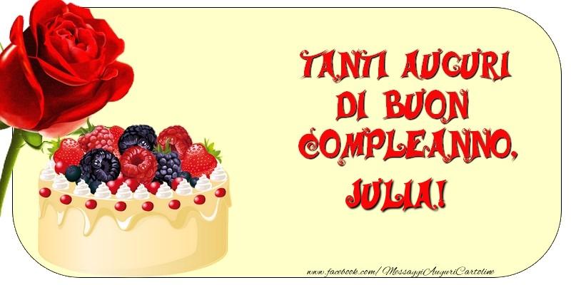 Tanti Auguri di Buon Compleanno, Julia - Cartoline compleanno